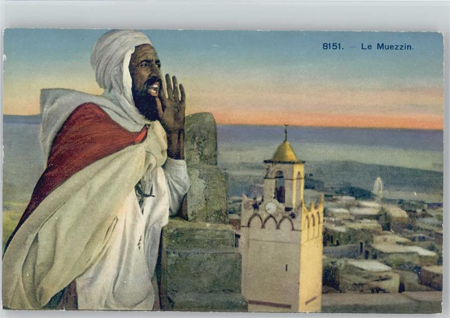 Le Muezzin - Araber Typen - Sänger auf der Moschee