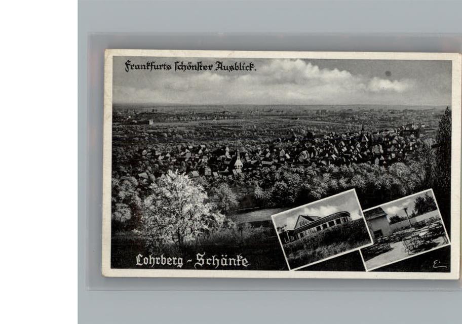 6000 Frankfurt am Main Gaststätte Lohrberg-Schänke: Ansichtskarten ...