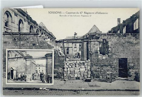 Soissons Casernes du 67, Regiment d ´Infanterie, Barracks