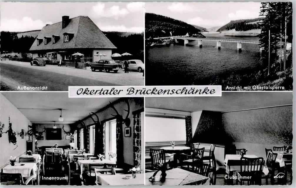3396 Schulenberg Gasthaus Okentaler Brückenschänke Okertalsperre ...