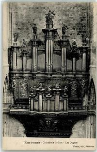 Narbonne 1918 Kirchenorgel Kathedrale St.-Just