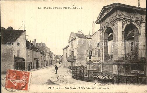 Gy Haute-Saone Fontaine et Grande Rue Gy